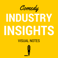 Comedy industry insights notes