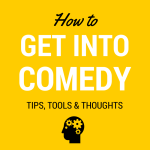 How- to-get-into-comedy