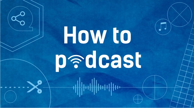 How-to-podcast-tutorial